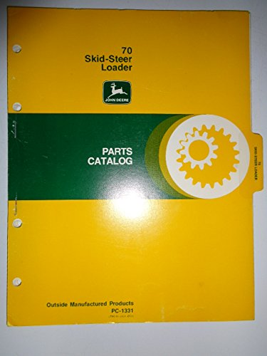 John Deere 70 Skid Steer Loader Parts Catalog Manual PC1331