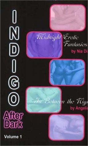 Indigo After Dark, Volume 1