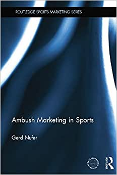 Download Ambush Marketing in Sports (Routledge Sports Marketing)