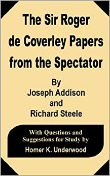 spectator essay coverly society Sir roger's character in most of de coverly essays but the main intention of mr spectator was to correct the society.