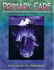 Primary Care Art and Science of Advanced Practice Nursing by Lynn