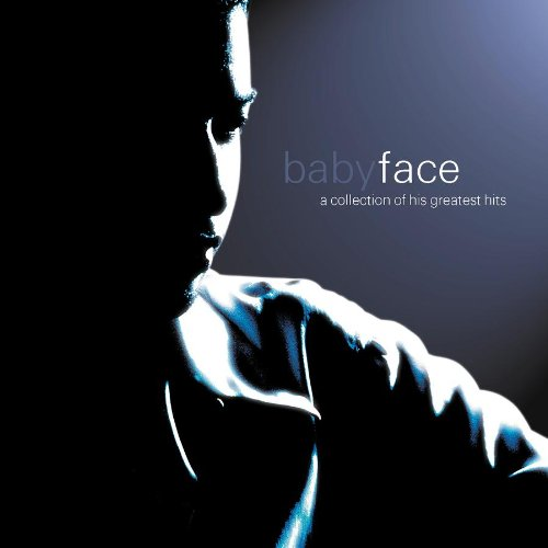 Babyface - Babyface (A Collection of His Greatest Hits) - Zortam Music