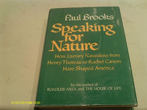 SPEAKING FOR NATURE, Brooks, Paul
