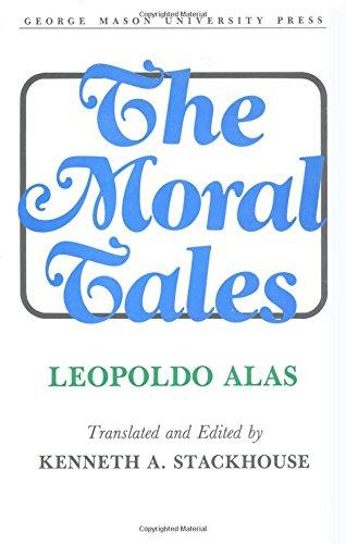 The Moral Tales: Leopoldo Alas