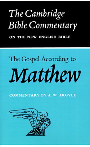 The Gospel According to Matthew, A.W. ARGYLE, HENRY CHADWICK