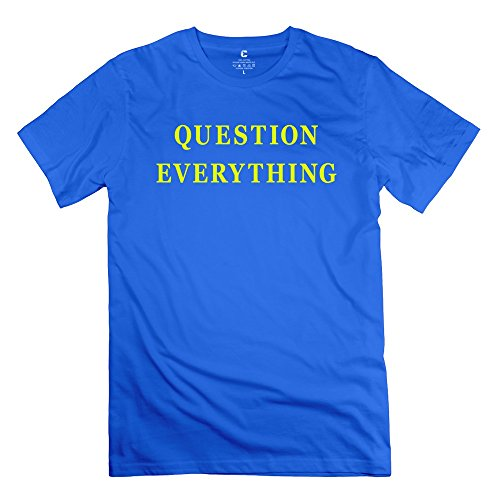 Personalized Question Everything T Shirts For Men 100% Cotton O-Neck Royalblue