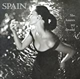 Spain - She Haunts My Dreams