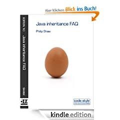 Java inheritance FAQ (Code Style FAQ ebook series)