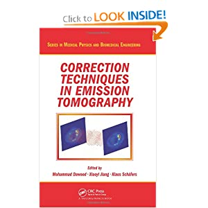 Correction Techniques in Emission Tomography (Series in Medical Physics and Biomedical Engineering)
