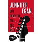 """Der gr��ere Teil der Weltvon """"Jennifer Egan"""""""