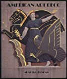 img - for American Art Deco by Duncan, Alastair (1986) Hardcover book / textbook / text book