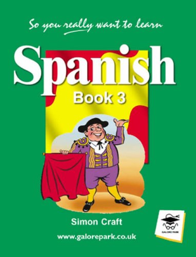 So You Really Want to Learn Spanish Book 3