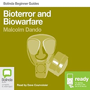 Bioterror and Biowarfare: Bolinda Beginner Guides | [Malcolm Dando]