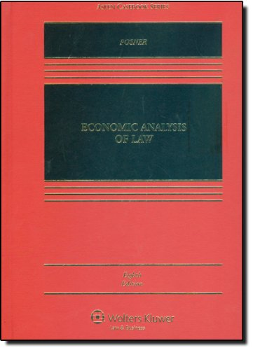 Economic Analysis of Law 8e (Aspen Casebooks)