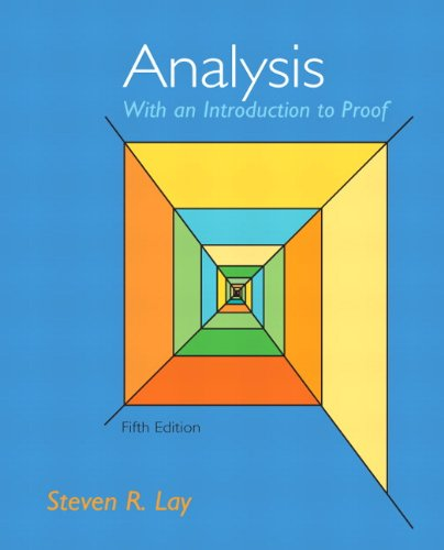 Instructor Solutions Manual for Analysis: With an Introduction to Proof 4th Edition