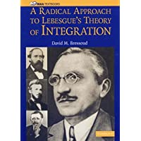 A RADICAL APPROACH TO LEBESGUE'S THEORY OF INTEGRATION