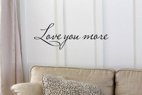 #3 Love You More. Vinyl Wall Art Inspirational Quotes And Saying Home Decor Decal Sticker front-732701