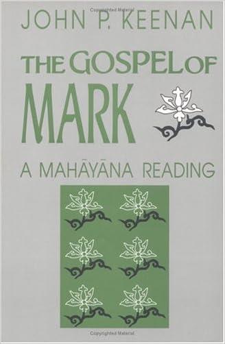 The Gospel of Mark: A Mahayana Reading (Faith Meets Faith)