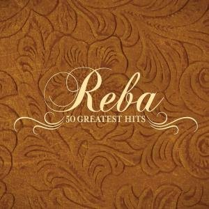 Reba McEntire - 50 Greatest Hits - Zortam Music