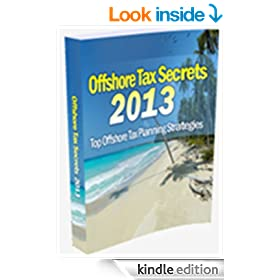 Offshore Tax Secrets 2013