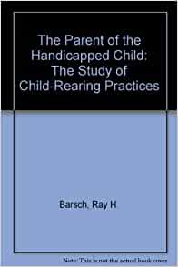Child-Rearing Norms and Practices in Contemporary American Families