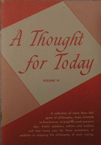 A Thought for Today Volume III 3, Verle A & Theron C Liddle