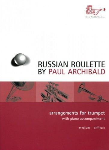 Russian Roulette : Arrangements for Trumpet