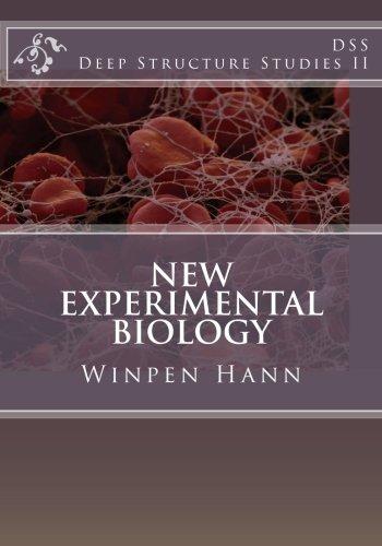 New Experimental Biology: Deep Structure Studies II