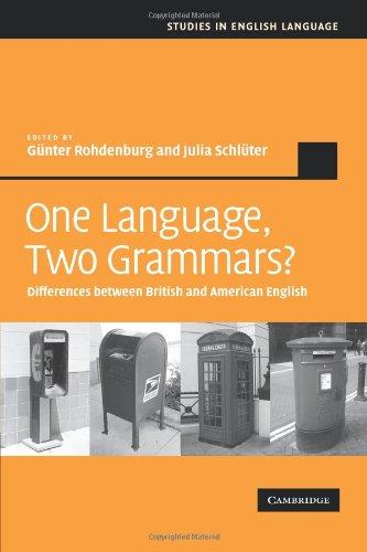 One Language Two Grammars Differences between British and American English Studies in English Language