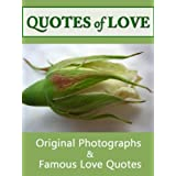 Quotes Of Love: A Romantic Compilation of Quotations & Original Photographs For Your Special Man (Quotes Of Love 2)by LJS Quote 2 Motivate