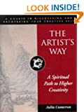 The Artist's Way: Spiritual Path to Higher Creativity