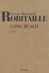 Long Beach : Suivi d'un bref Avertissement au Comit� par Robitaille