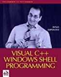 Visual C++ Windows Shell Programming (1861001843) by Dino Esposito