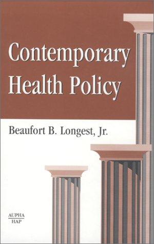 Contemporary Health Policy 1567931391