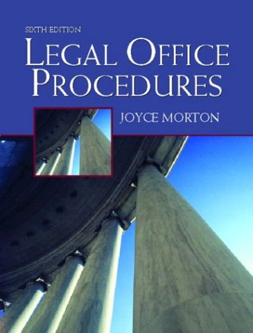 Legal Office Procedures, Sixth Edition