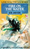 Fire on the Water (Lone Wolf Adventures)