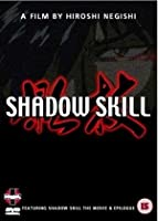 Shadow Skill - The Ultimate Edition