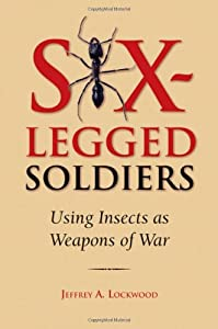 "Cover of ""Six-Legged Soldiers: Using Inse..."
