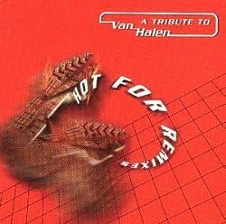 Van Halen Tribute: Hot for Remixes