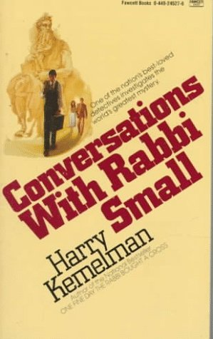 Conversations with Rabbi Small, Harry Kemelman