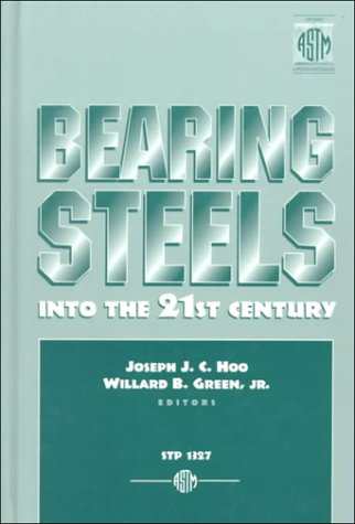 Bearing Steels: Into the 21st Century (Astm Special Technical Publication)