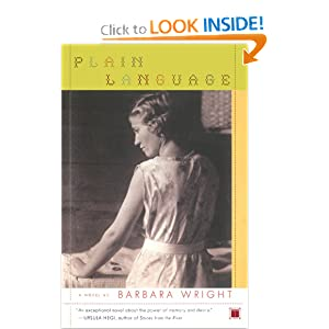 Plain Language: A Novel Barbara Wright