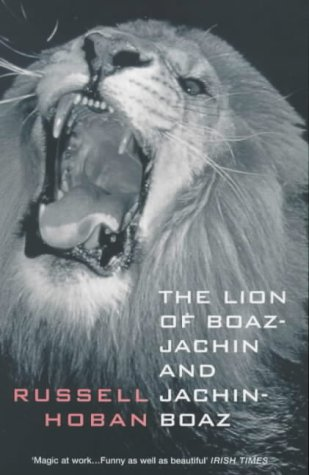 The Lion of Boaz-Jachin and Jachin-Boaz (Bloomsbury Paperbacks)