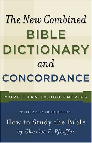New Combined Bible Dictionary and Concordance (Direction Bks), Baker Publishing Group