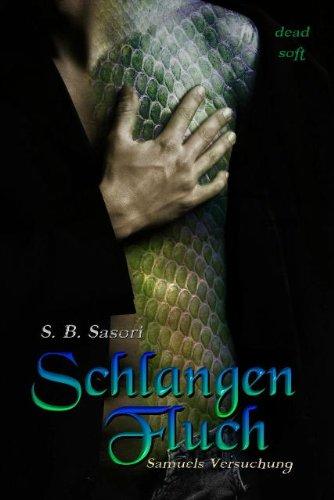 http://www.amazon.de/Schlangenfluch-Samuels-Versuchung-S-B-Sasori/dp/3943678377