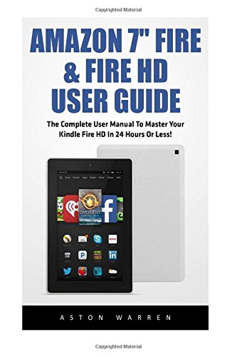 amazon-7-fire-fire-hd-user-guide-the-complete-user-manual-to-master-your-kindle-fire-hd-in-24-hours-