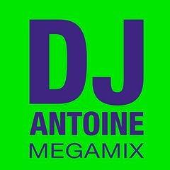 DJ Antoine Megamix