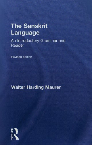 The Sanskrit Language: An Introductory Grammar and Reader...