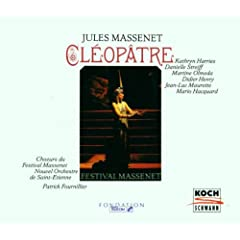 Massenet: Cleopatre (Cleopatra)