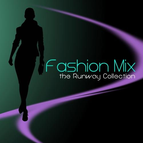 Fashion Mix - the Runway Collection